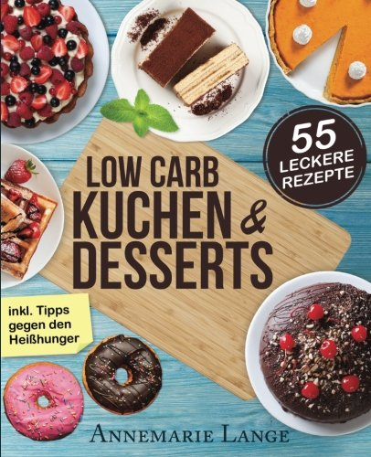Thermomix Kochbuch Kuchen & Desserts low-carb